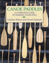 Warren, Graham,   Gidmark, David Canoe Paddles