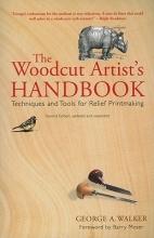 Walker, George The Woodcut Artist`s Handbook