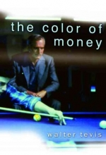 Tevis, Walter The Color of Money