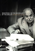 Shklovsky, Viktor Bowstring
