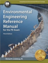 Lindeburg, Michael R. Environmental Engineering Reference Manual for the PE Exam