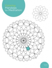 Troyon, Armelle Coloring Mandalas for Meditation