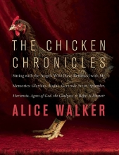 Walker, Alice The Chicken Chronicles