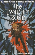 Straczynski, J. Michael The Twilight Zone Volume 1