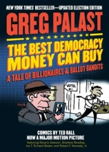 Palast, Greg The Best Democracy Money Can Buy