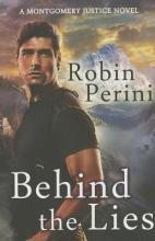 Perini, Robin Behind the Lies