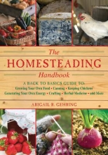 Gehring, Abigail R. The Homesteading Handbook