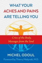 Michel Odoul What Your Aches and Pains Are Telling You