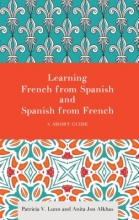 Patricia V. Lunn,   Anita Jon Alkhas Learning French from Spanish and Spanish from French
