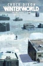 Dixon, Chuck Winterworld Book 1