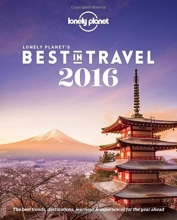 Lonely Planet`s Best in Travel 2016