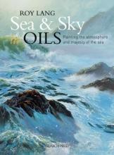 Lang, Roy Sea & Sky in Oils
