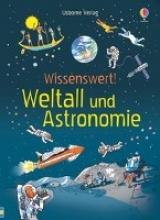 Stowell, Louie,   Allen, Peter Wissenswert! Weltall und Astronomie