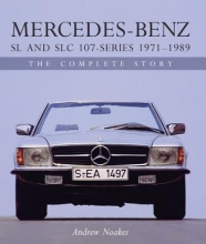 Andrew Noakes Mercedes-Benz SL and SLC 107-Series 1971-1989