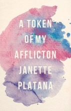 Platana, Janette A Token of My Affliction