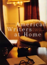 McClatchy, J. D.,   Lennard, Erica American Writers At Home
