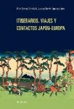 Pilar Garces Garcia,   Lourdes Terron Barbosa Itinerarios, Viajes Y Contactos Japon-Europa