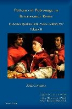Gwynne, Paul Patterns of Patronage in Renaissance Rome