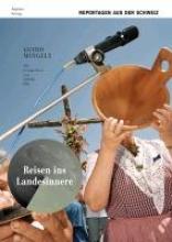 Mingels, Guido Reisen ins Landesinnere