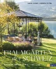 Fasolin, Sarah Traumgärten der Schweiz