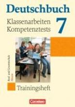 Beck, Markus,   Schurf, Bernd,   Wagener, Andrea,   Dick, Friedrich,Deutschbuch 7. Sj. Klassenarbeiten Kompetenztests