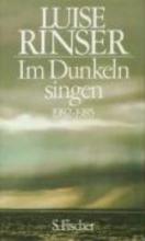 Rinser, Luise Im Dunkeln singen