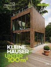 Drexel, Thomas Kleine Huser unter 100 Quadratmeter