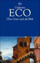Eco, Umberto Über Gott und die Welt