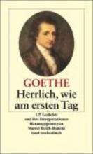 Goethe, Johann Wolfgang von Herrlich wie am ersten Tag