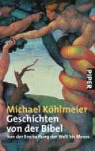 Köhlmeier, Michael Geschichten von der Bibel