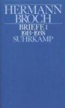 Broch, Hermann Kommentierte Werkausgabe 13/1. Briefe 1