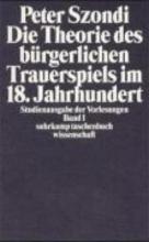 Szondi, Peter Die Theorie des bürgerlichen Trauerspiels im 18. Jahrhundert