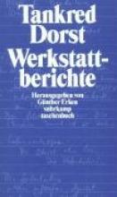 Dorst, Tankred Werkstattberichte