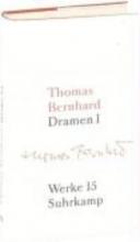 Bernhard, Thomas Dramen 1