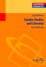 Nieberle, Sigrid Gender Studies und Literatur
