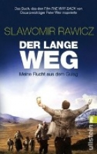 Rawicz, Slawomir Der lange Weg
