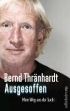 Thränhardt, Bernd Ausgesoffen