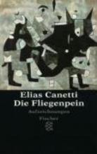 Canetti, Elias Die Fliegenpein