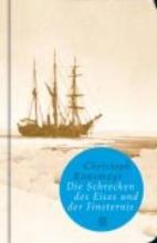Ransmayr, Christoph Die Schrecken des Eises und der Finsternis