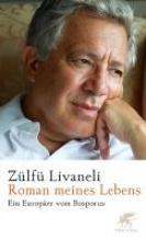 Livaneli, Zülfü Roman meines Lebens