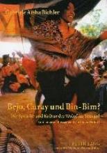 Bichler, Gabriele Aïsha Bejo, Curay und Bin-Bim?