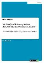 Schabow, Marie Die Herz-Jesu-Verehrung und das Herz-Jesu-Bild im deutschen Mittelalter