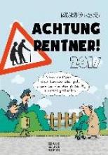 Lars, Mario Achtung Rentner 2017