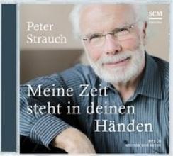 Strauch, Peter Meine Zeit steht in deinen Händen. MP3-CD