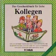 Sommerfeldt, Gert Das Geschenkbuch für liebe Kollegen!