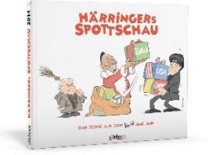 Härringer, Christoph Hrringers Spottschau 2014