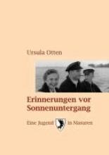 Otten, Ursula Erinnerungen vor Sonnenuntergang