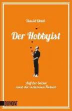 Denk, David Der Hobbyist