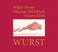 Droste, Wiglaf Wurst