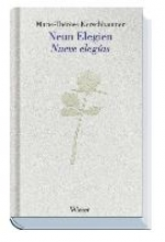 Kerschbaumer, Marie T Neun Elegien /Nueve elegías
